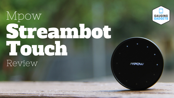 Mpow Streambot Touch