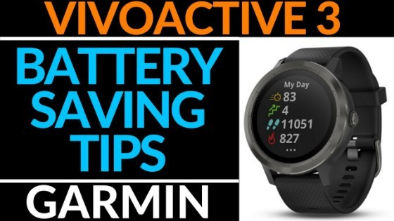 Battery Saving Tips Garmin Vivoactive 3