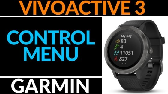 Edit the Control Menu Garmin Vivoactive 3