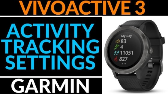 Garmin Vivoactive 3 Activity Tracking Settings