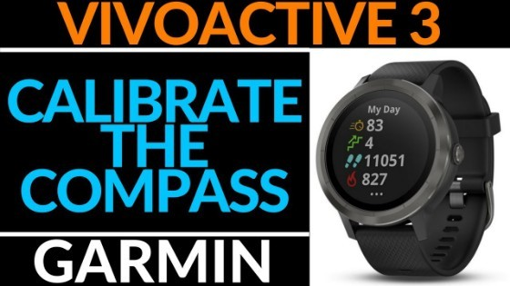 Garmin Vivoactive 3 Calibrate the Compass