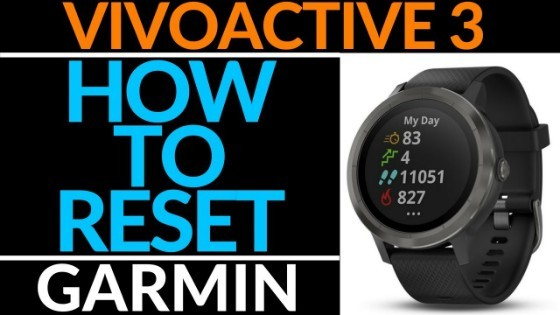 Garmin Vivoactive 3 How to Reset
