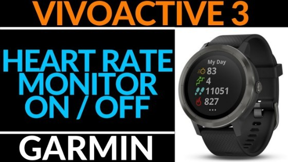 Garmin Vivoactive 3 How to Turn ON or OFF the Heart Rate Montior