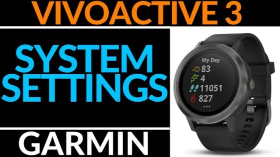 Garmin Vivoactive 3 System Settings