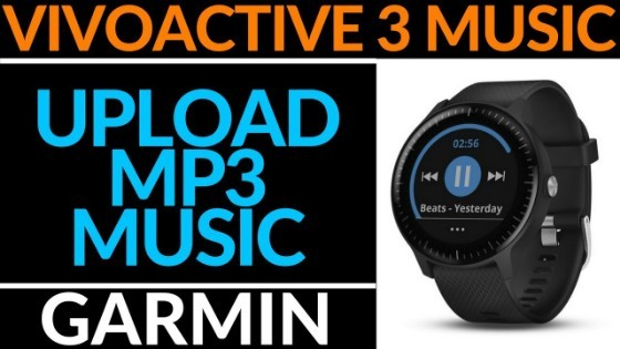 How to Upload Music to Garmin Vivoactive 3