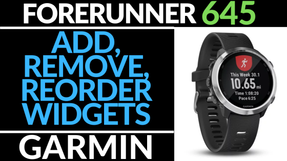 Add, Remove, Reorder a Widget Garmin Forerunner 645_560