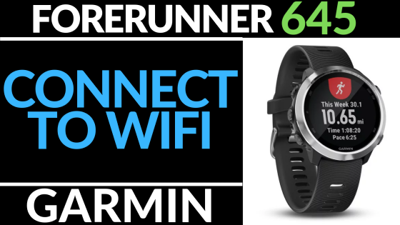 Connect to wifi network Garmin Forerunner 645 Tutorial