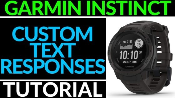 Custom Text Responses Garmin Instinct Tutorial