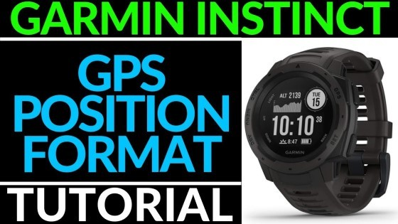 GPS Position Format Garmin Instinct Tutorial