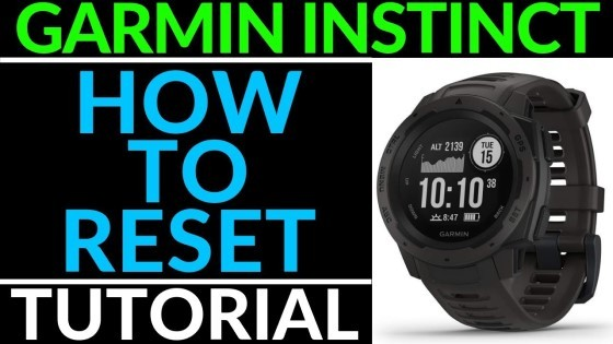 Garmin Instinct Factory Reset Tutorial