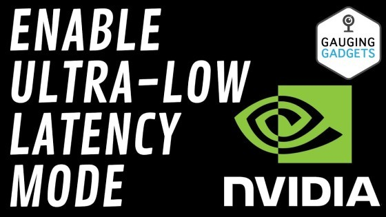 How to Enable Ultra Low Latency Mode in Nvidia Settings - New Nvidia Driver Feature Update