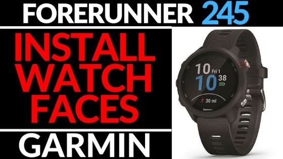 How to Install Watch Faces - Garmin Forerunner 245 Music Tutorial