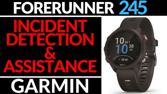 Incident Detection Garmin Forerunner 245 Tutorial