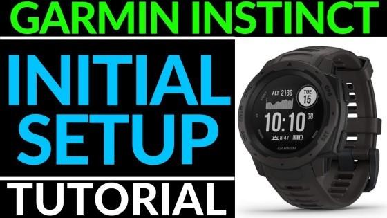 Initial Setup Garmin Instinct Tutorial