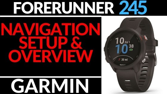 Setup and Use Navigation on Garmin Forerunner 245 Tutorial