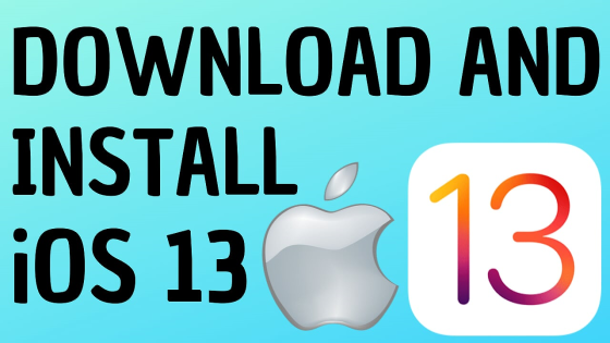 DOWNLOAD AND INSTALL iOS 13 iPhone ipod