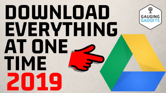 Download everything from Google Drive at one time 2019