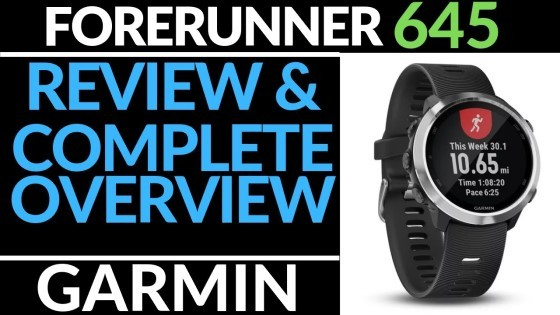 Garmin Forerunner 645 Full Walk through and review