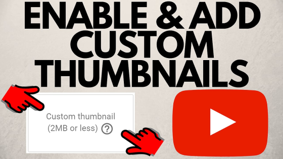 add custom thumbnails youtube channel 2019 FI