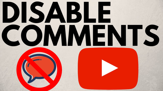 turn off disable YouTube comments