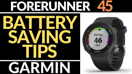 5 tips to increase battery life - garmin forerunner 45 tutorial