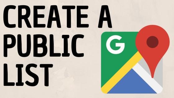 Create Public List Google Maps Tutorial