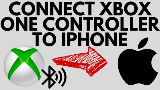 How to Connect Xbox One Controller to iPhone bluetooth