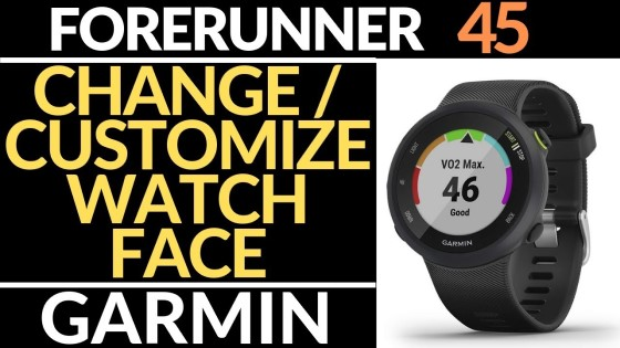 How to Customize Watch Faces - Garmin Forerunner 45 Tutorial