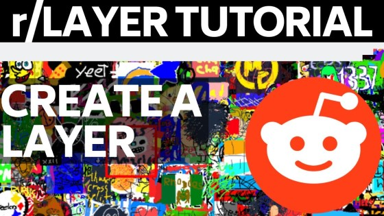 Reddit rLayer Subreddit Artwork Overview and Tutorial - How to Add a Layer