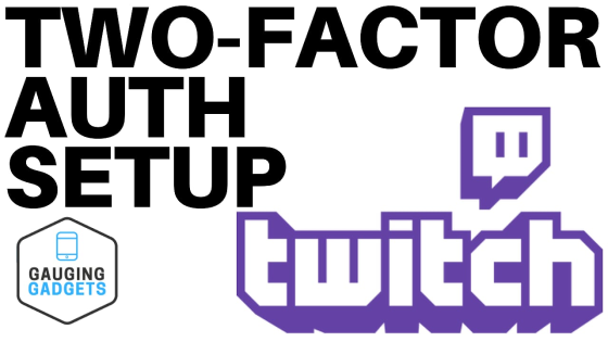setup twitch two factor authentication phone