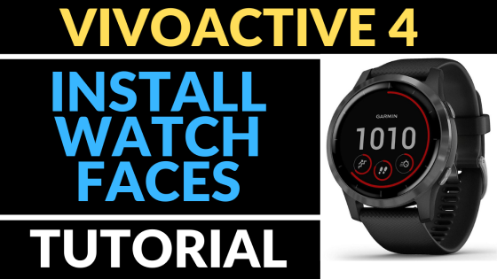 Garmin Vivoactive 4 Install Watch Faces