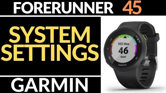 System Settings Overview - Garmin Forerunner 45 Tutorial