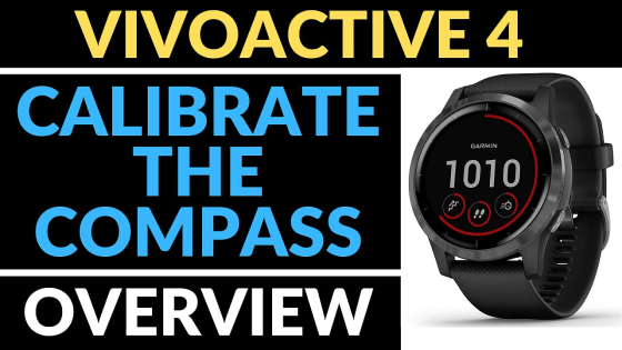 calibrate fix compass Garmin Vivoactive 4 Tutorials