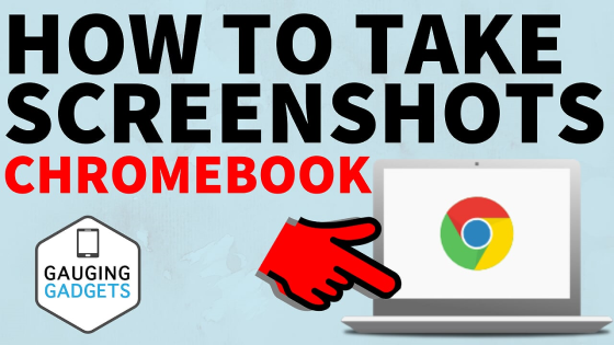 How to Take a Screenshot on a Chromebook - Snipping Tool