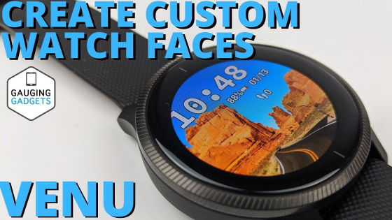 create custom watch faces garmin