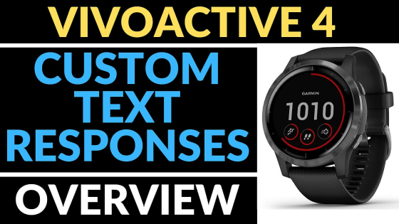 custom text message responses Garmin Vivoactive 4 Tutorials