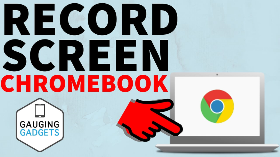 how to record chromebook screen