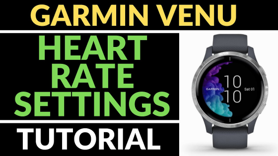 turn off heart rate monitor Garmin Venu Tutorials