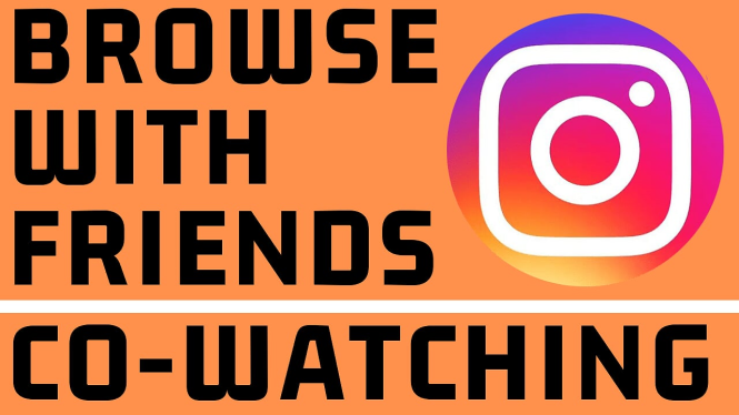 browse Instagram remotely with instagram co-watching Tutorial