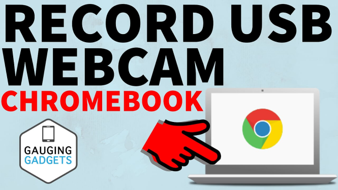 How to Record Webcam on Chromebook - External USB Webcam Setup and Recording Chromebook