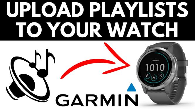 Upload Music Playlist to Your Garmin Watch - Forerunner, Fenix, Vivoactive, Venu tutorial mp3