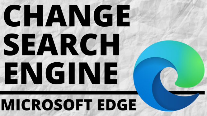 change edge default search engine blog