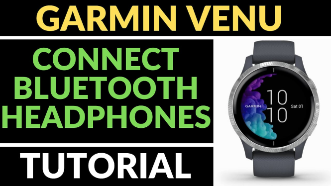 connect bluetooth headphones earbuds Garmin Venu Tutorials