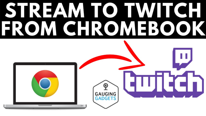 stream to twitch from chromebook how to tutorial