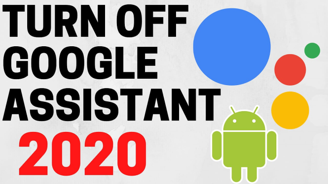 turn off google assistant android disable