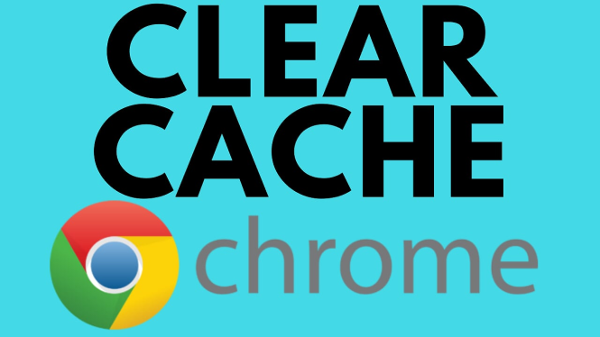 clear google chrome browser cache