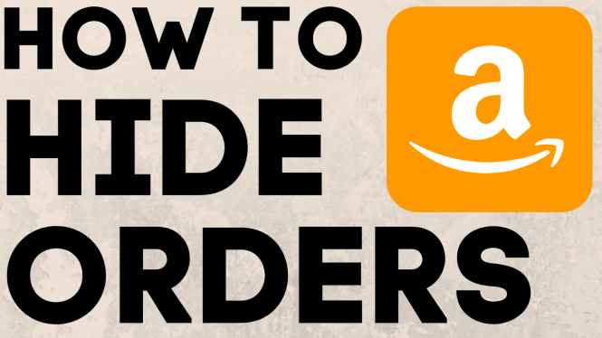 How to Hide Amazon Orders