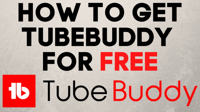 How to get tubebuddy for free