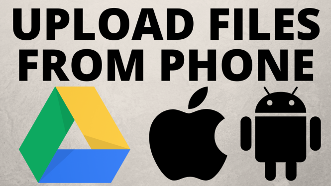 upload file from phone to google drive