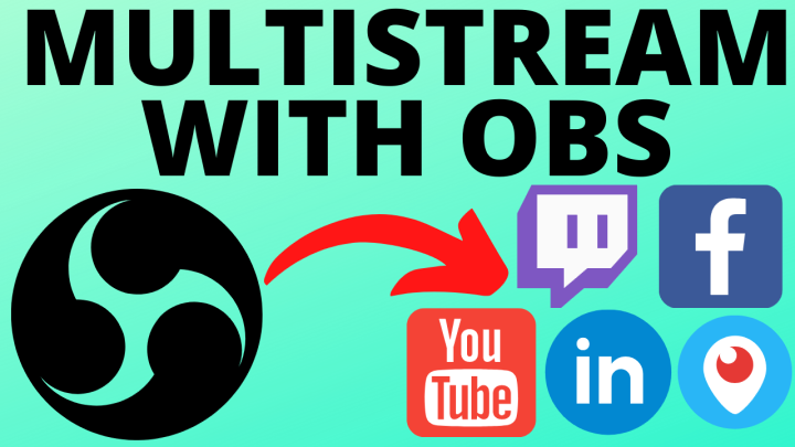 Stream To Multiple Platforms with OBS for FREE